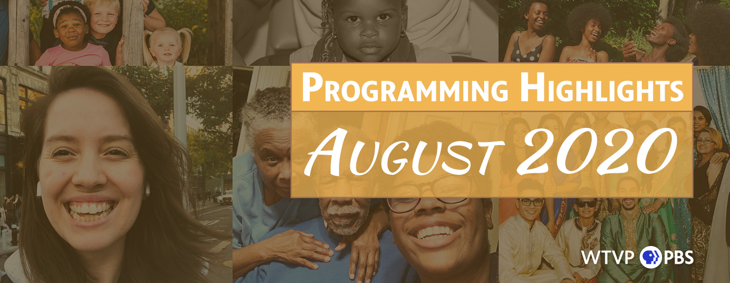 WTVP Programming Highlights | August 2020
