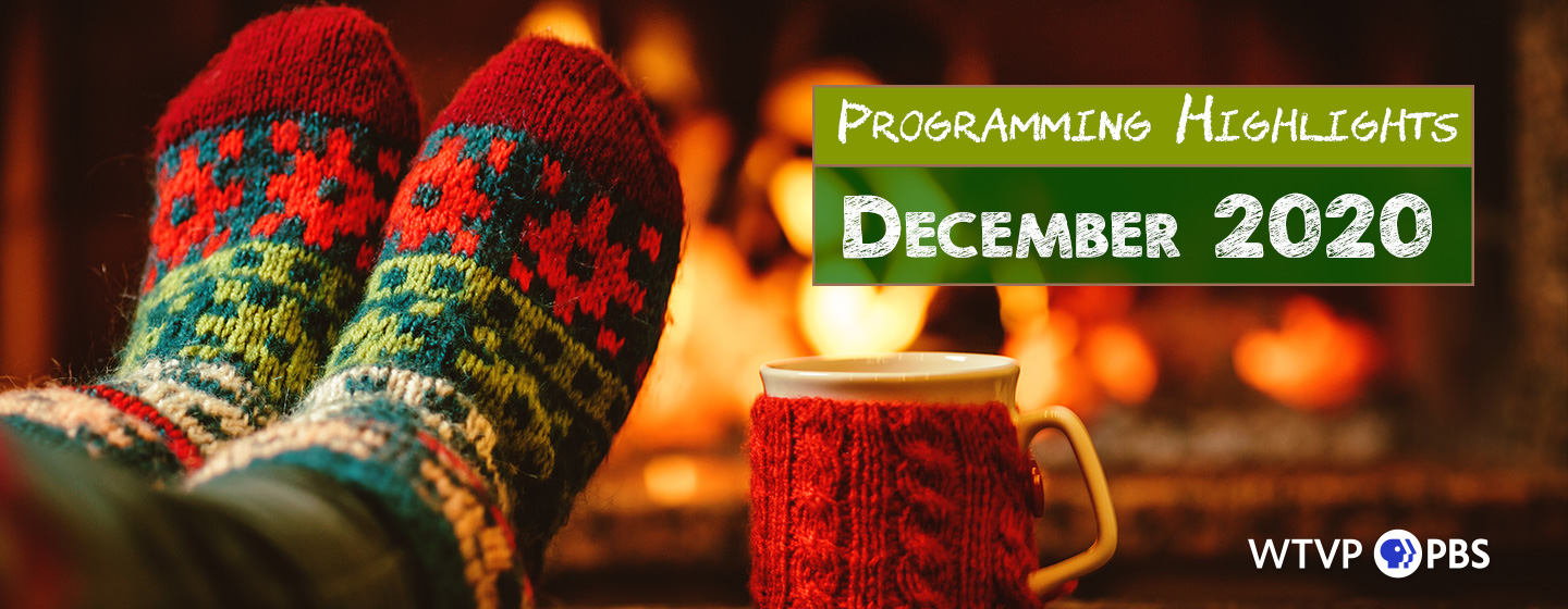 December Programming Highlights