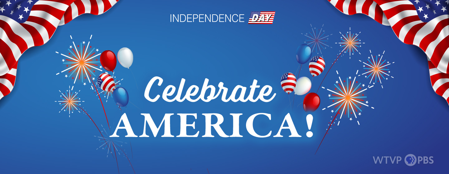 Independence Day   Celebrate America