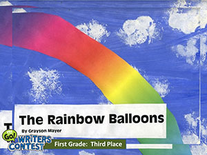 "First Grade: ""The Rainbow Balloons"""