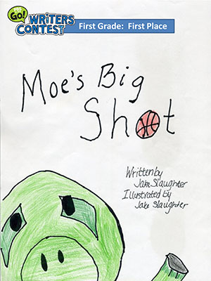 "First Grade: ""Moe's Big Shot"""