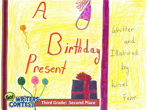 "Third Grade: ""A Birthday Present"""