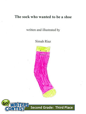 "Second Grade: ""The Sock Who Wanted to be a Shoe"""