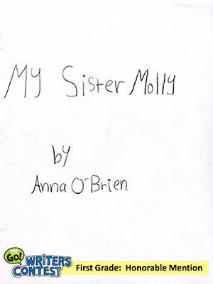 "First Grade: ""My Sister Molly"""