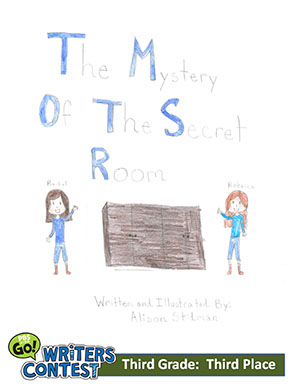 "Third Grade: ""The Mystery of the Secret Room"""