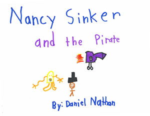 """First Grade: """"Nancy Sinker and the Pirate"""""""