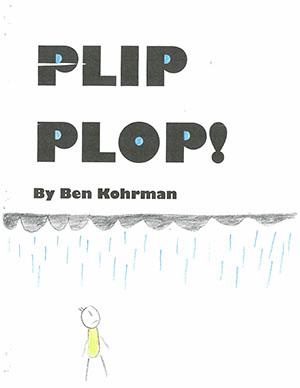 """Second Grade: """"Plip Plop!"""""""