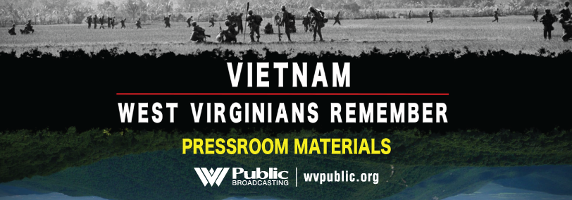 Vietnam: West Virginians Remember - Pressroom Materials