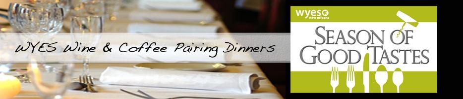 WYES Wine & Coffee Pairing Dinners